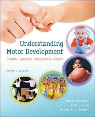 Understanding Motor Development: Infants, Children, Adolescents, Adults