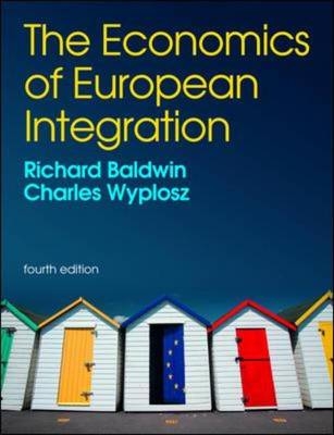 The Economics of European Integration 4th Edition