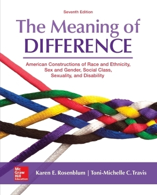 eBook Online Access for The Meaning of Difference: American Constructions of Race, Sex and Gender, Social Class, Sexual Orientation, and Disability