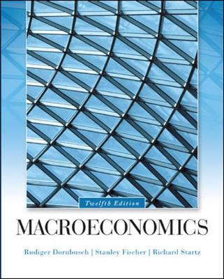 Macroeconomics 12th Edition