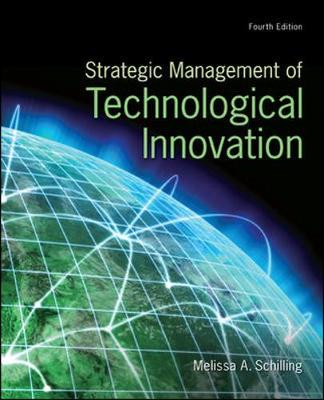 Strategic Management of Technological Innovation 4th Edition