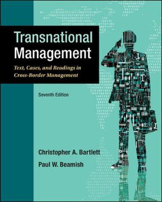 Transnational Management: Texts, Cases & Readings in Cross-Border Management