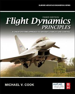 Flight Dynamics Principles: A Linear Systems Approach to Aircraft Stability and Control