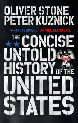 Concise Untold History of the United States, The