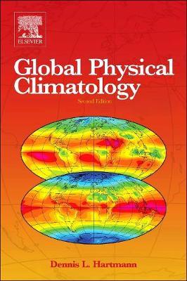 Global Physical Climatology 2nd edition