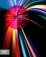 Emerging Trends in Applications and Infrastructures for Computational Biology, Bioinformatics, and Systems Biology