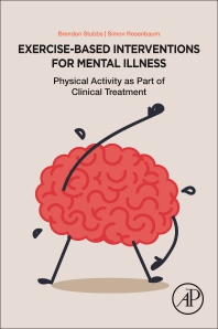 Exercise-Based Interventions for People with Mental Illness: A Clinical Guide to Physical Activity as Part of Treatment