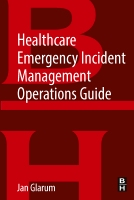 Healthcare Emergency Incident Management Operations Guide