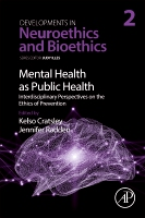Mental health as public health: Interdisciplinary perspectives on the ethics of prevention