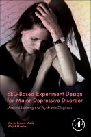 EEG-Based Experiment Design for Major Depressive Disorder