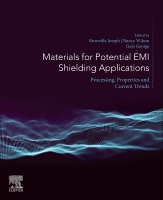Materials for Potential EMI Shielding Applications: Processing, Properties and Current Trends