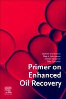 Primer on Enhanced Oil Recovery