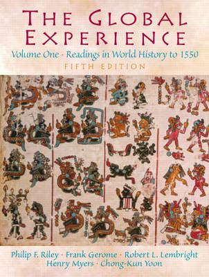 The Global Experience Volume 1: Readings in World History to 1550