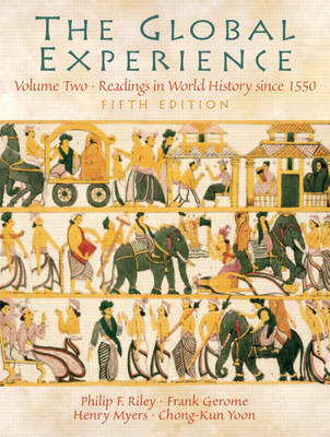 The Global Experience Volume 2: Readings in World History since 1550