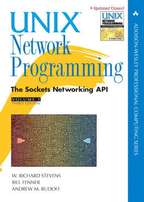 Unix Network Programming, Volume 1: The Sockets Networking API
