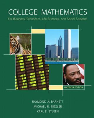 College Math for Business, Economics, Life Sciences and Social Sciences
