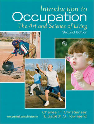 Introduction to Occupation: The Art of Science and Living