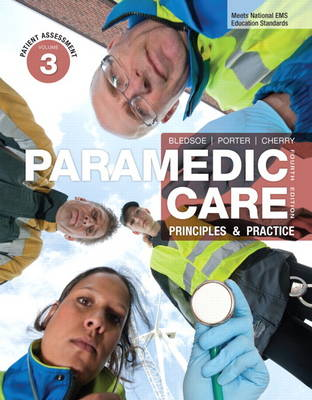 Paramedic Care: Principles & Practice, Volume 3: Patient Assessment