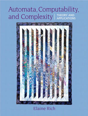 Automata, Computability and Complexity: Theory and Applications