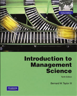 Introduction to Management Science: Introduction to Management Science Global Edition
