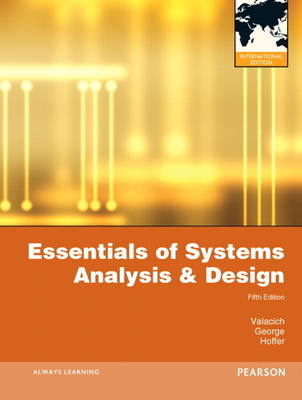 Essentials of Systems Analysis and Design: International Version