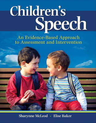 Children's Speech: An Evidence-Based Approach to Assessment and Intervention