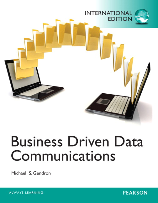 Business Driven Data Communications: International Edition