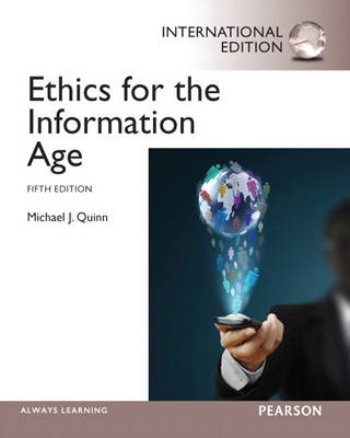 Ethics for the Information Age: International Edition