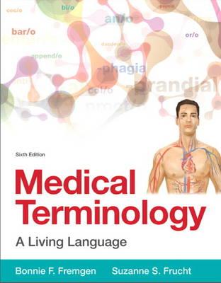 Medical Terminology: A Living Language