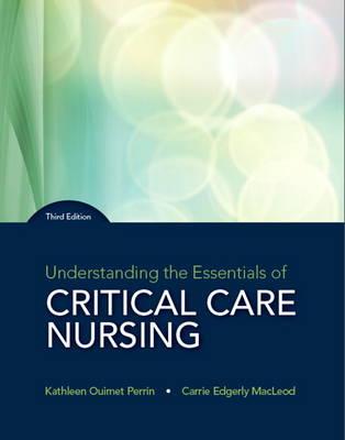 Understanding the Essentials of Critical Care Nursing
