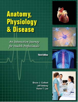 Anatomy, Physiology, and Disease: An Interactive Journey for Health Professions (CTE - High School)