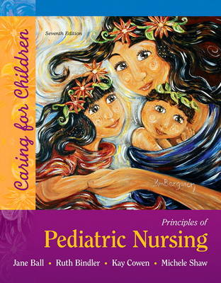 Principles of Pediatric Nursing: Caring for Children
