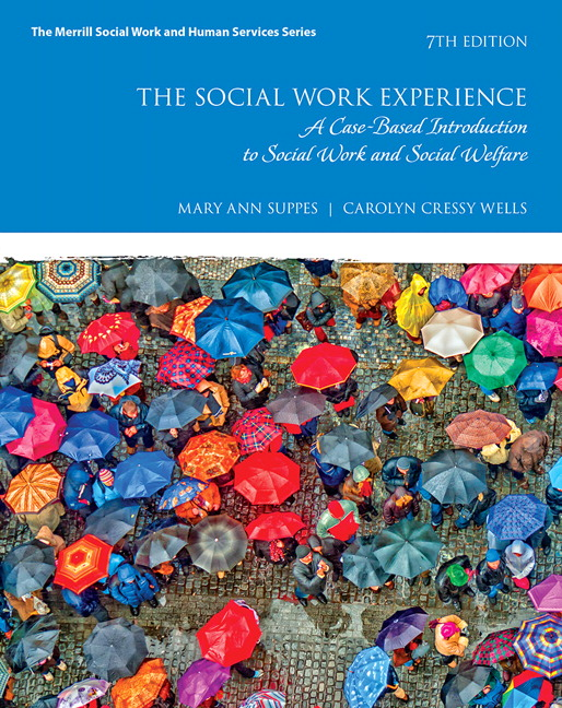 The Social Work Experience: A Case-Based Introduction to Social Work and Social Welfare