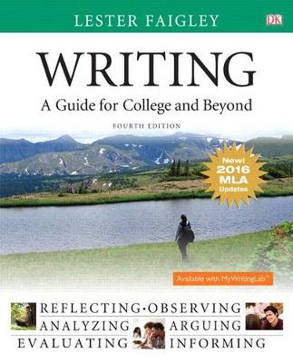 Writing: A Guide for College and Beyond, MLA Update Edition