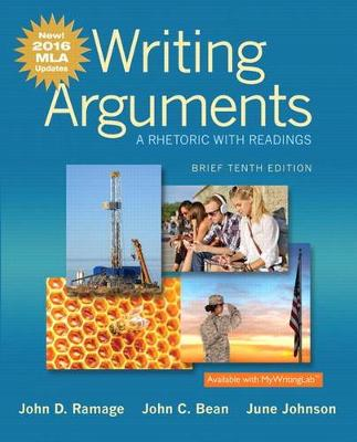 Writing Arguments: A Rhetoric with Readings, Brief Edition, MLA Update Edition