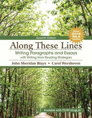 Along These Lines: Writing Paragraphs and Essays with Writing from Reading Strategies, MLA Update