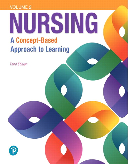 Nursing: A Concept-Based Approach to Learning, Volume II