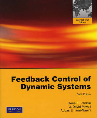 Feedback Control of Dynamic Systems: International Edition