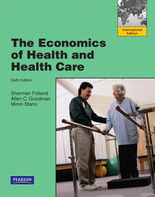 The Economics of Health and Health Care: International Edition