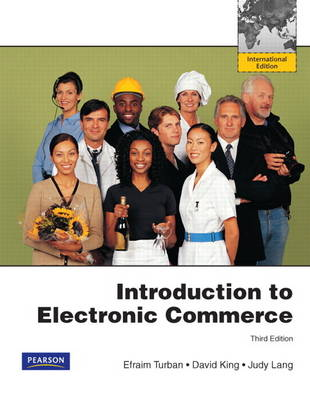Introduction to Electronic Commerce: International Edition