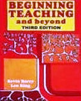 Beginning Teaching and Beyond