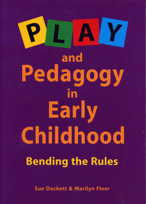 Play and Pedagogy in Early Childhood