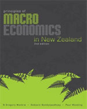 Bundle: Principles of Macroeconomics in New Zealand + Macroeconomics  Aplia Access Card