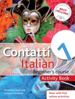 Bundle: Contatti 1 Italian Beginner's Course: Activity Book + Contatti  1 Italian Beginner's Course 3rd Edition: Coursebook +  Contatti 1 Italian Beginner's Course 3rd Edition: Audio and Support Book + Pack