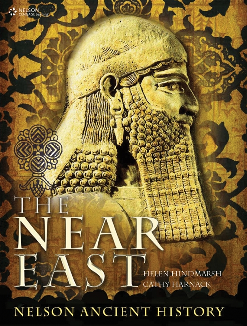The Near East: Nelson Ancient History for HSC : Nelson Ancient History  for HSC