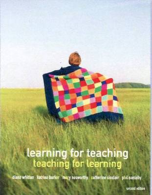 Learning for Teaching : Teaching for Learning, Australia-New Zealand  Edition with Online Study Tools 12 months