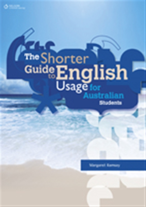The Shorter Guide to English Usage for Australian Students