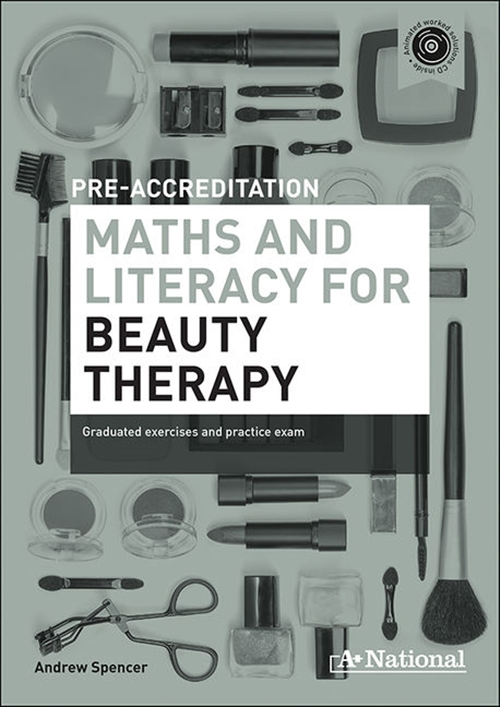 A+ National Pre-accreditation Maths and Literacy for Beauty Therapy