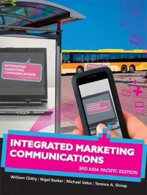 Integrated Marketing Communications : Third Asia Pacific Edition with On line Study Tools 12 months