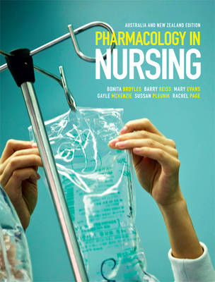 Pharmacology in Nursing: Australia and New Zealand